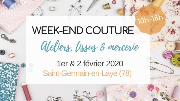 Week-end Couture - Ateliers, Tissus & Mercerie annoncé sur l'Agenda du Fil - agendadufil.fr